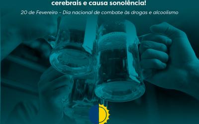 20 de Fevereiro – Dia nacional de combate às drogas e alcoolismo